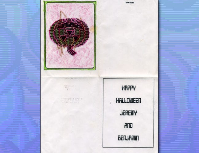 A Halloween card made in Print Shop by Benj's dad in the 1980s.
